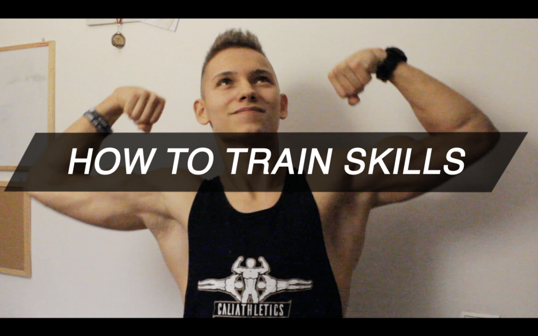 How to train skills